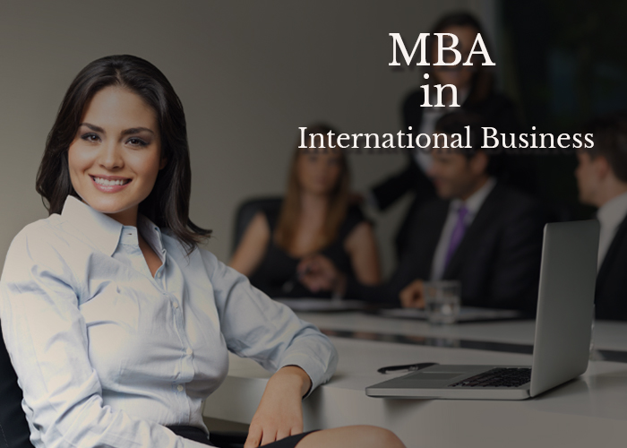 Is MBA International Business a good choice to opt for higher education?